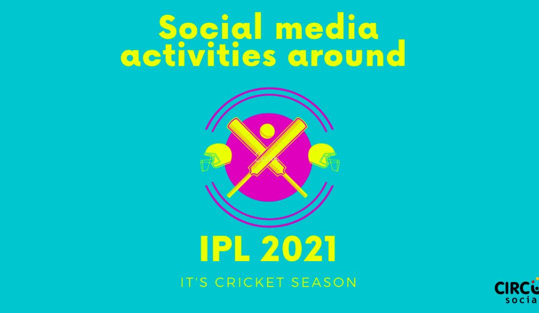 IPL Social Media Listening Insights 2021: The Changing Social Conversations