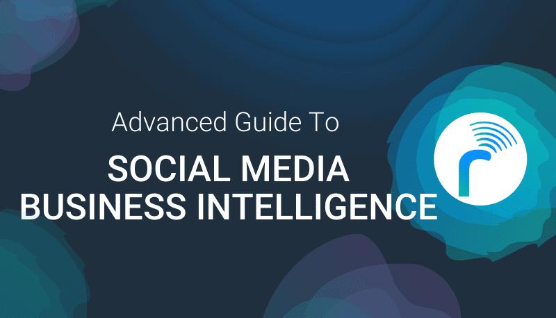 social media business intelligence guide by radarr