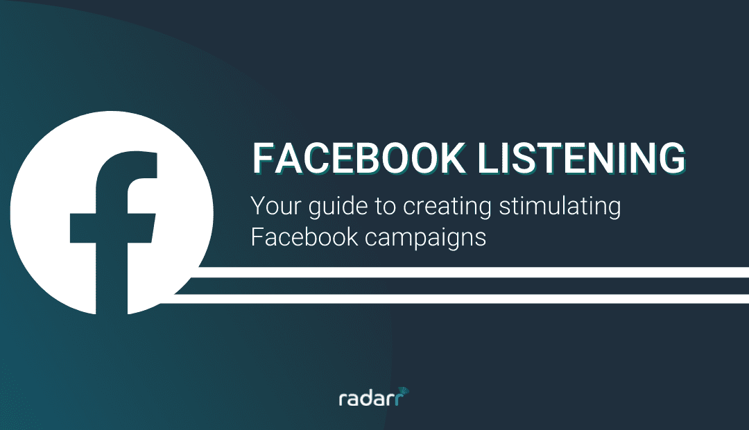 Facebook Listening: Your Guide for Social Listening on Facebook