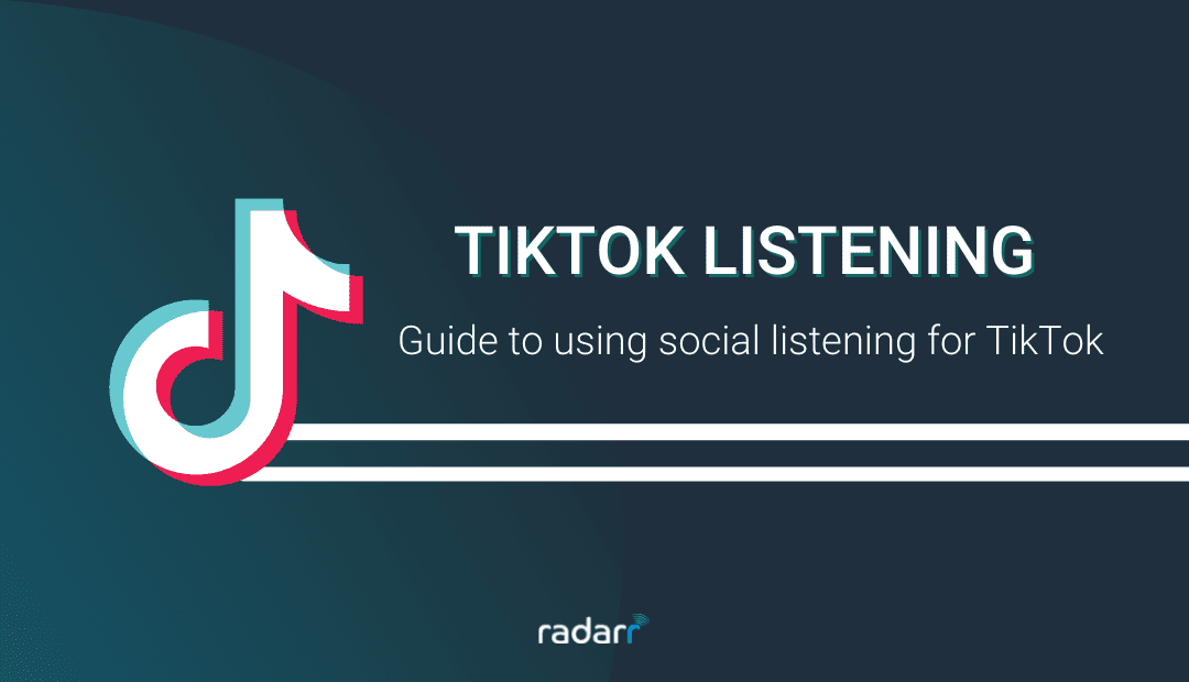 Complete Guide to Social Listening on TikTok